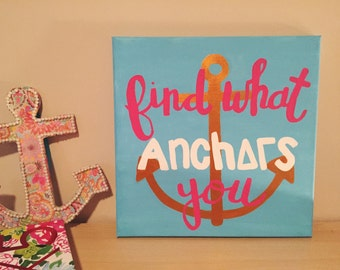 """Customizable Delta Gamma """"Find What Anchors You"""" Canvas; 12x12, 20x20"""