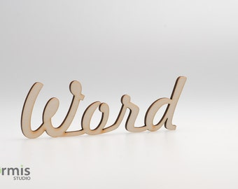 Personalized custom word, laser cut name, custom sign, personalized custom name, custom acrylic, wood or felt word