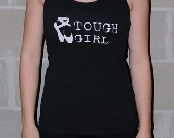 Tough Girl Ballet Tank Top
