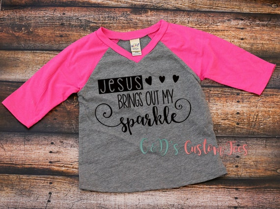 Jesus Brings Out My Sparkle Shirt Cupcakes And Jesus Shirt