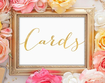 """PRINTABLE Art """"Cards"""" Gold Wedding Sign Print, Table Sign, Reception Wedding Decor Party Gold and White, Gold Foil Calligraphy 4x6"""