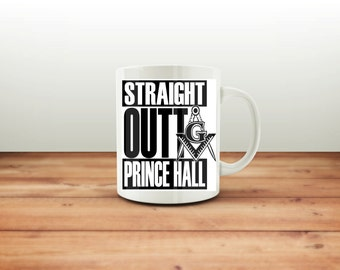 Straight Outta Prince Hall / 15 oz. Coffee Mug / Freemason