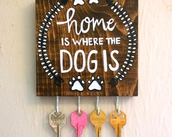 Home is Where the Dog is / Dog Leash Holder / Dog Art / Home Sign / Key Holder / Key Rack / Necklace Display / Jewelry Holder / Gift Women