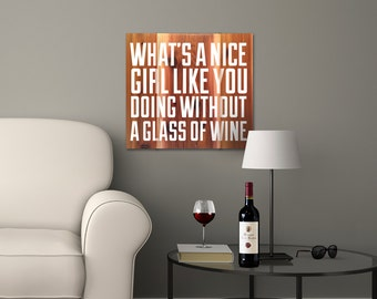 Funny painted wooden sign, wine sign with quote, wine lover gift, wine gifts for mom, gifts for friends, wine themed gift, housewarming gift