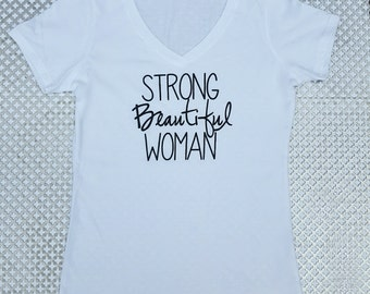 Strong Beautiful Woman FITTED V-NECK t-shirt WHITE