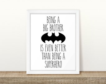 Being a big brother is even better than being a superhero Printable, Digital Printable