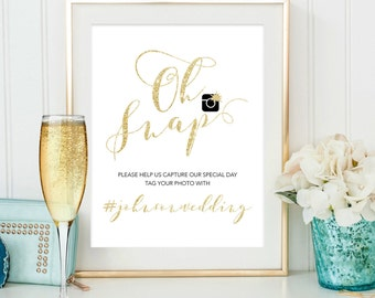 Oh Snap Sign, Wedding Printable Hashtag Sing, Personalise Wedding Sign, Printable social media sign