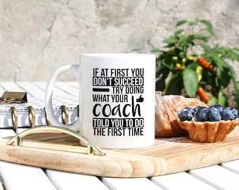 Coach Coffee Mug - Funny Coach Gifts - Trainer Gifts - Coach Cup - Football Soccer Volleyball Basketball Coach Gift - Football Season Gifts