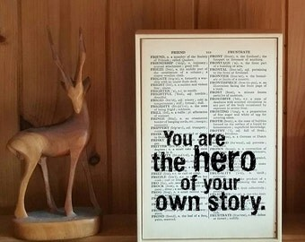 """Motivational quote. """"You Are the Hero of Your Own Story"""" Vintage Dictionary Book Page Print. Superhero Quote"""