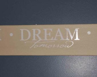 Cherish Dream Live   Home Decor Sign
