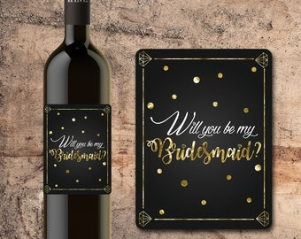 Will You Be My BRIDESMAID WINE BOTTLE Label Faux Gold Letter Glitter, Bridesmaid Gift, Favor, Invite
