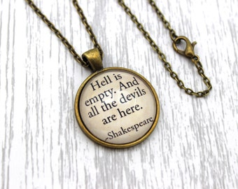 Shakespeare, 'Hell Is Empty. And All The Devils Are Here', The Tempest Quote Necklace or Keychain, Keyring.