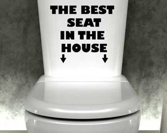 best seat in the house wall decal funny toilet sticker bathroom vinyl decal
