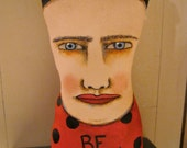 art doll head , Be Good, sandy mastroni, Frida , whimsical, wall art doll , shelf art,
