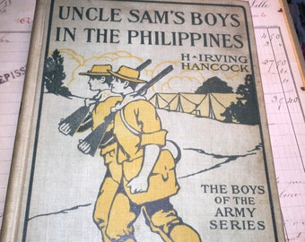 1912 Uncle Sam's Boys in the Philippines