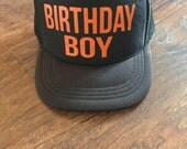 Birthday Boy Custom Made Trucker Hat Unisex Hat Kids Trucker Hat Toddler Little Kid Youth You Choose Print Color