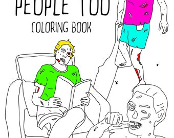 Zombies Are People Too Coloring Book, Halloween Adult coloring book, Printable Coloring Pages, Instant Download, Zombie, Scary, horror book