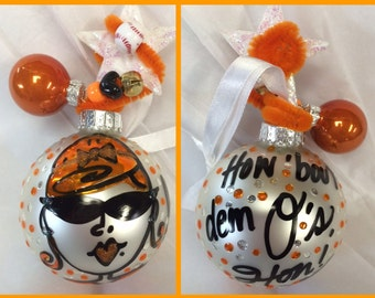 Baltimore ORIOLES Hon Christmas ball ornament- Beehive hairdo. how bout dem Orioles Hon! this is the last year I am painting ornaments!
