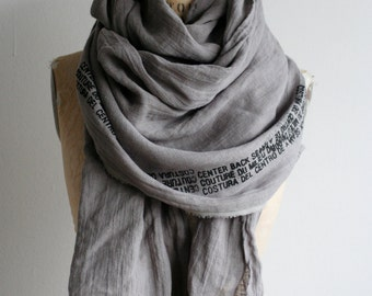 Gray Linen Scarf Printed Text , Long scarves, Unisex