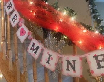 Be Mine Banner-Valentines Day Sign-Valentines Party-Heart Banner-Polka Dot Valentines-Valentines Decor-Valentine Photo Prop-Valentines Day
