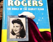 Ginger Rogers Movie Star Featured Mystery-Riddle of the Scarlet Cloak Auth Edition 1942 1st Edition HC/DJ