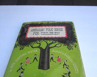 American Folk Songs For Children By Ruth Crawford Seeger Vintage Hardcover Book 1st Edition 1948