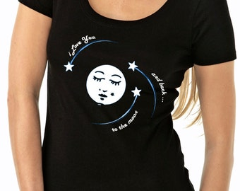 moon shirt - moon tshirt - love shirt - love tshirt - womens tshirts - valentines gift - I LOVE YOU To The Moon and Back - scoop neck