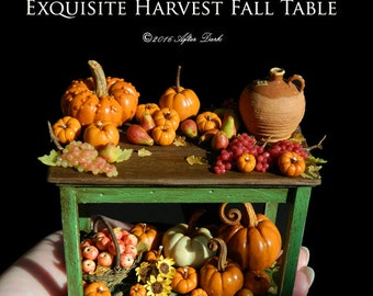 Exquisite  Fall Harvest Table - With Pumpkins & Fruit - Artisan fully Handmade Miniature Dollhouse Food in 12th scale.