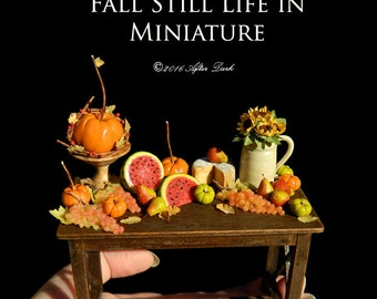 Luxury Still Life Fall Table - With Pumpkins & Fruit - Artisan fully Handmade Miniature Dollhouse Food in 12th scale.