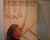 Vintage Book - Louise Nevelson Atmospheres and Environments - Whitney Museum-  1980  First edition - gift for sculptors
