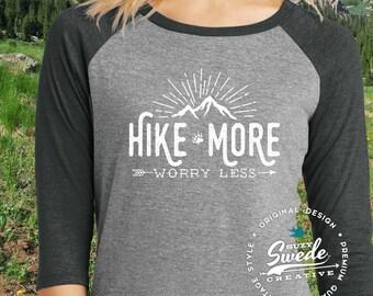 Hiking Shirt, Hiker's Shirt ~ Hike More Worry Less Shirt ~ Ladies Raglan Baseball T-Shirt