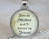 First my Mother, forever my friend Mother's Day necklace, Mother's Day jewelry, gift for Mom, Mother's Day gift key chain key fob