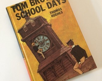 Tom Brown's School Days by Thomas Hughes - Bancroft classics book