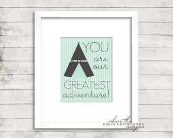 YOU are our GREATEST ADVENTURE 8x10, Digital Print Digital Nursery Art Boy, Nursery Art, Digital Wall Art, Digital Wall Pictures