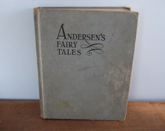Anderson's Fairy Tales by Margherita O. Osborne and Ben Kutcher 1930 The Hampton Publishing Company