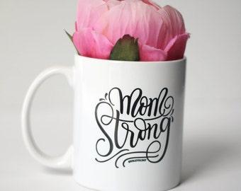 Mug - Mom strong