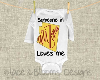 Someone In Arizona Loves Me - Onsie - AZ State Onsie - Baby Shower Gift - Baby Clothing - Photo Prop
