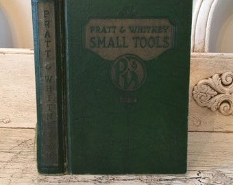 Vintage Pratt & Whitney Small Tools Catalog #16 from 1944 - Fantastic Illustrations and photos