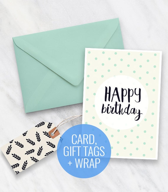 Printable Birthday Card Gift Tags And Wrapping Paper Set Mint