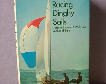 Vintage Racing Dinghy Sails book by Jeremy Howard-Williams, sailboat book, boat book, boating book, racing book, sports book