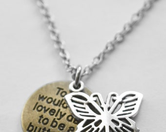 Butterfly necklace - Today would be a lovely day to be a butterfly