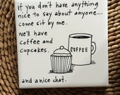 Hand painted and lettered tile coaster with Funny Coffee quote - corked back