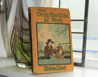 Antique 1920 Book The Camp Fire Girls At Work by Helen Hart