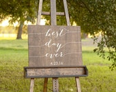 Best Day Ever Sign, Wedding Welcome Sign, Wooden Wedding Sign, Established Sign, Best Day Ever Wedding Sign