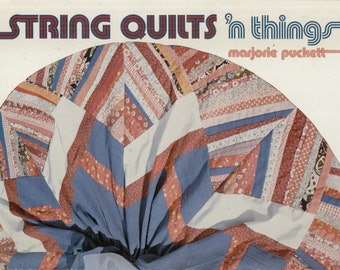 String Quilts 'N Things By Marjorie Puckett