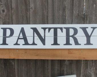 PANTRY handpainted rustic cedar fence board pallet sign, kitchen sign, farmhouse sign, vintage farmhouse decor, antique pantry sign