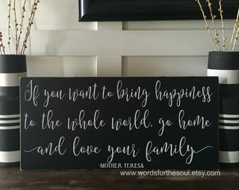 Mother Teresa Quote - Inspirational Sign - Rustic Wood Signs - Inspirational Decor - Mother Teresa Sign - If You Want to Bring Happiness