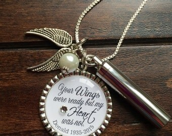 Personalized Cremation necklace, Your Wings were ready but my Heart was not keepsake urn, loss of loved one pendant, keepsake ashes pendant