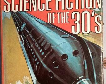 Science Fiction of the 30's / Vintage Sci-Fi Hardback Book
