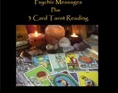 Psychic Messages PLUS 3 Card Tarot Reading- 1  Question or General reading. (Video or Email Reading)